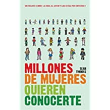 Millones de mujeres quieren conocerte/ Millions of Women are Waiting to Meet You