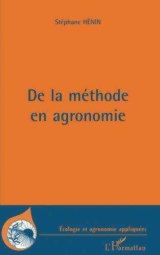 De la méthode en agronomie