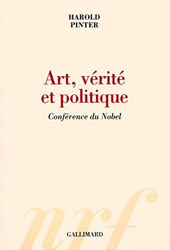 Art, vérité et politique: Conférence du Nobel