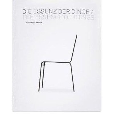 The Essence of Things: Design and the Art of Reduction (Paperback) - Common
