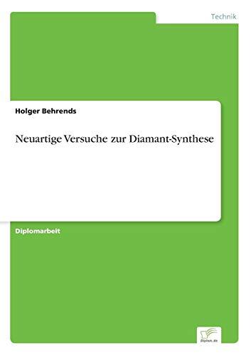 Neuartige Versuche zur Diamant-Synthese