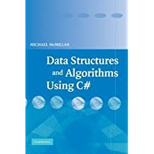 Data Structures and Algorithms Using C# by Michael McMillan (2007-03-26)