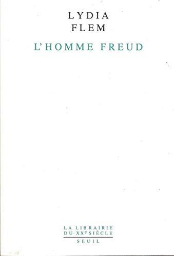 L'Homme Freud. Une biographie intellectuelle par Lydia Flem