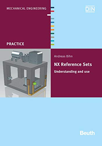 NX Reference Sets: Understanding and use (Beuth Practice) (English Edition)