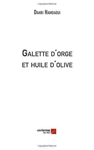 Galette d'orge et huile d'olive