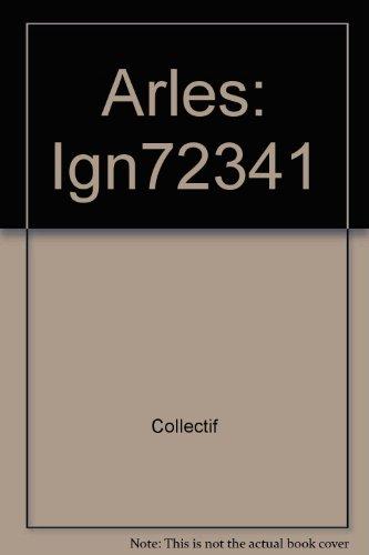 Arles: Ign72341
