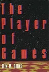 The Player of Games by Iain M. Banks (1989-02-05)
