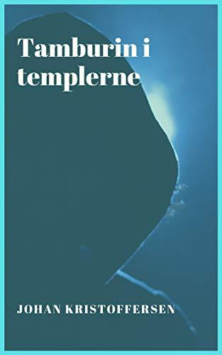 Tamburin i templerne (Danish Edition) por Johan Kristoffersen