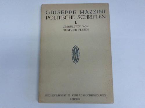 Politische Schriften, Band I