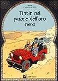 """Afficher """"Le Avventure di Tintin Tintin nel paese dell'oro nero"""""""