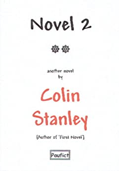 Novel 2 by [Stanley, Colin]