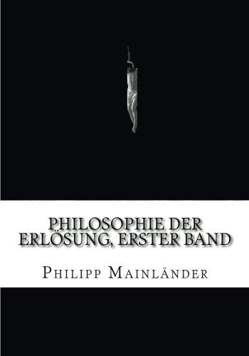 Philosophie der Erlösung, Erster Band