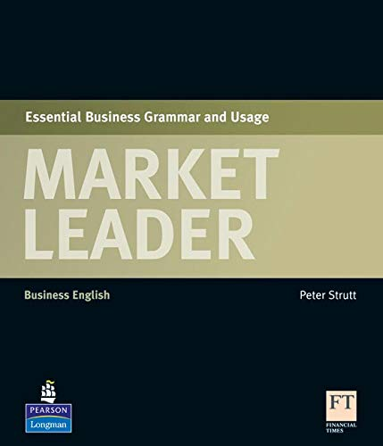 Market Leader Elementary - Pre-intermediate Essential Business Grammar and Usage (Longman English Essential)