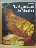L'Agneau et le mouton (Cuisiner mieux)
