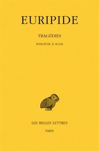 IPHIGENIE A AULIS T7(1PART) par Euripide