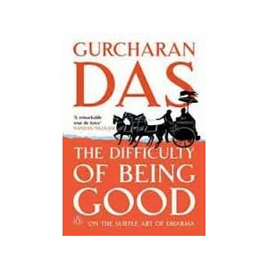 The Difficulty of Being Good: On the Subtle Art of Dharma
