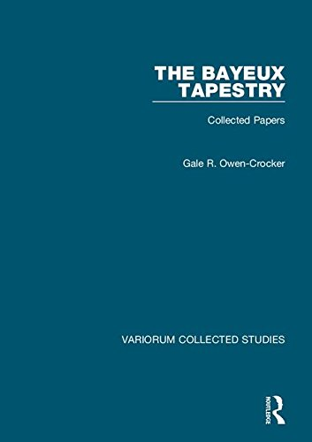 The-Bayeux-Tapestry-Collected-Papers-Variorum-Collected-Studies-Series