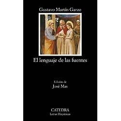 El lenguaje de las fuentes (Letras Hispánicas) Premio Nacional de Narrativa 1994