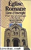 Eglise romane Lieu d'énergie Pour une géobiologie du sacré