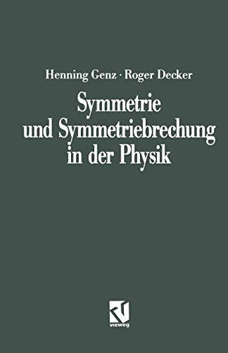 Symmetrie und Symmetriebrechung in der Physik (Facetten) (German Edition)