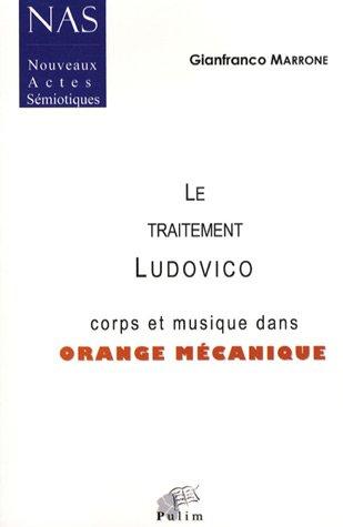 Le Traitement Ludovico : Corps et musique dans Orange mécanique