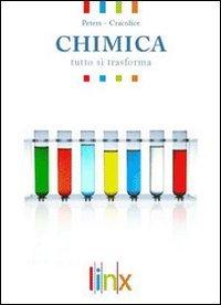 Chimica. Struttura e trasformazione della materia. Per le Scuole superiori. Con espansione online