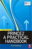 PRINCE2: A Practical Handbook