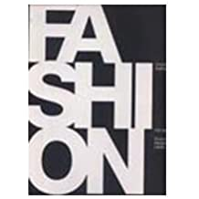 Fashion: 150 Years Coutriers Designers Labels by Charlotte Seeling (2011-01-11)