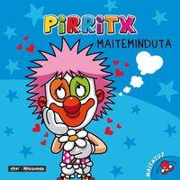 Pirritx Maiteminduta - Nor Gara? por Alberdi Estibaritz