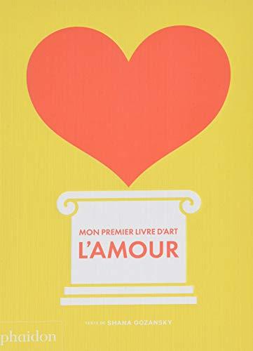 Mon premier livre d'art : l'amour