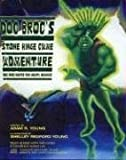 Doc Broc's Stone Hinge Cave Adventure by Adam Young (2005-09-01)