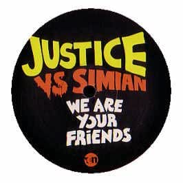 JUSTICE VS SIMIAN / WE ARE YOUR FRIENDS (PROMO COPY)