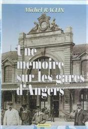Une mémoire sur les gares d'Angers