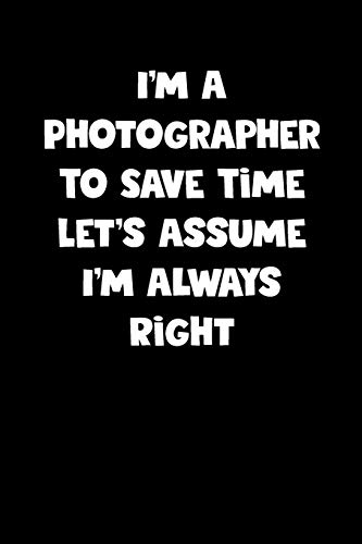 Photographer Notebook - Photographer Diary - Photographer Journal - Funny Gift for Photographer: Medium College-Ruled Journey Diary, 110 page, Lined, 6x9 (15.2 x 22.9 cm)