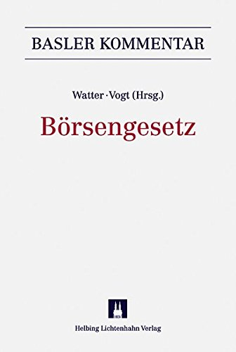 Börsengesetz (BEHG) (Basler Kommentar)