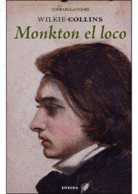 Monkton el loco (Confabulaciones (eneida))