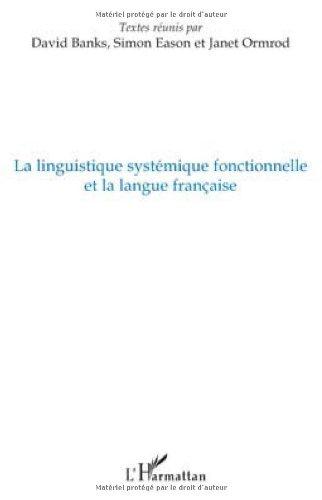 La linguistique systémique fonctionnelle et la langue française
