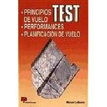 Test, principios de vuelo, perfomances, planificación de vuelo