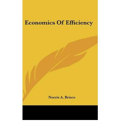 economics-of-efficiency-author-norris-a-brisco-jul-2007