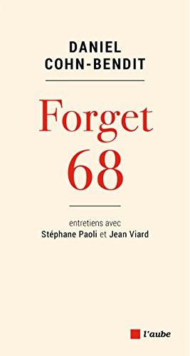 Forget 68 (Monde en cours) (French Edition) eBook: Daniel COHN ...