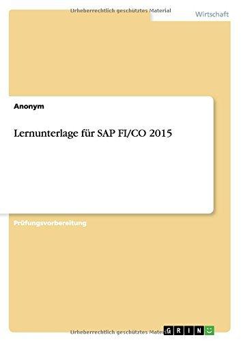 Lernunterlage f??r SAP FI/CO 2015 by Anonym (2016-01-21) par Anonym