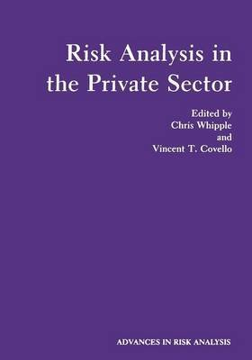 [(Risk Analysis in the Private Sector)] [By (author) Chris Whipple ] published on (April, 2013)