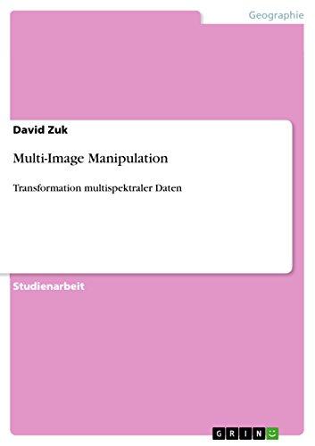 Multi-Image Manipulation: Transformation multispektraler Daten -