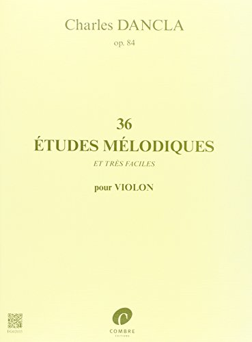 36 Etudes mélodiques et très faciles Opus 84 - violon par Dancla
