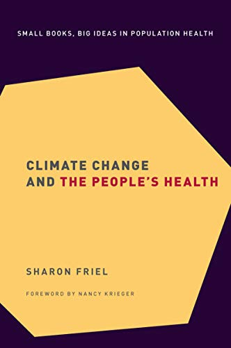 Climate Change and the People's Health (Small Books Big Ideas in Population Heal Book 2) (English Edition)