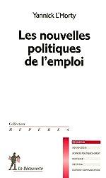 Les nouvelles politiques de l'emploi d'Yannick L'HORTY