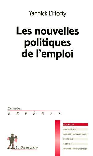 Les nouvelles politiques de l'emploi