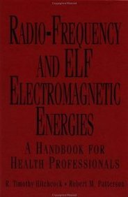 radio-frequency-and-elf-electromagnetic-energies-by-rtimothy-hitchcock-published-march-1995