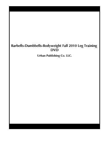 Preisvergleich Produktbild Barbells-Dumbbells-Bodyweight Fall 2010 Leg Training DVD by Rachel Cruz