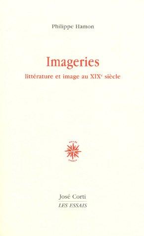 Imageries : Littérature et image au XIXe siècle
